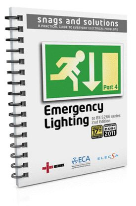 Picture of 18th Edition Snags & Solutions 4: Emergency Lighting Systems